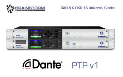 Brainstorm Electronics Brings PTP v1 and Dante Sync to DXD